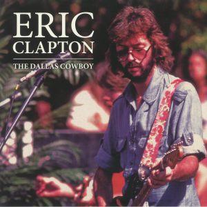 CLAPTON, Eric - The Dallas Cowboy