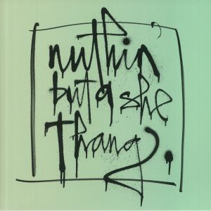 VARIOUS - Nuthin' But A She Thang