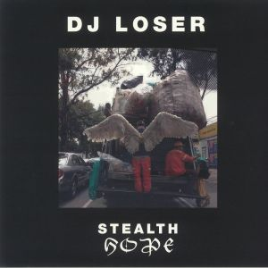 DJ LOSER - Stealth Hope