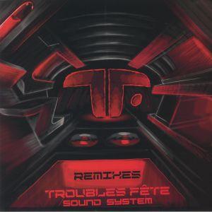 DEYAN/NIKLASS/TETSUO - Troubles Fete Sound System Remixes