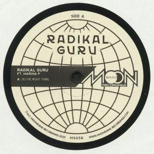 RADIKAL GURU feat MARINA P - Do The Right Thing