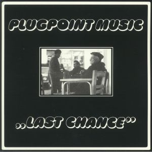 PLUGPOINT MUSIC - Last Chance (reissue)
