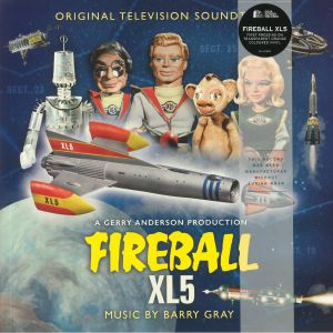 GRAY, Barry - Fireball XL5 (Soundtrack)