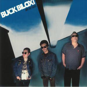 BUCK BILOXI & THE FUCKS - Buck Biloxi & The Fucks