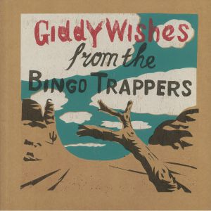 BINGO TRAPPERS, The - Giddy Wishes