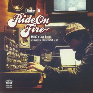 DINKY DI - Ride On Fire