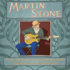 STONE, Martin - Down But Not Out In Paris & London