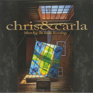 CHRIS & CARLA - Velvet Fog: The Studio Recordings
