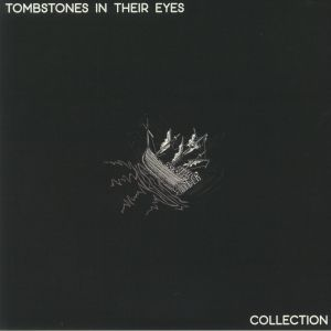 TOMBSTONES IN THEIR EYES - Collection (remastered)