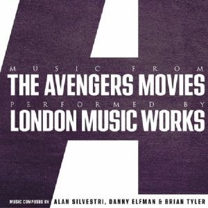LONDON MUSIC WORKS - Music From The Avengers Movies (Soundtrack)