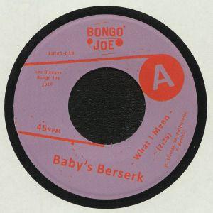 BABY'S BERSERK - What I Mean