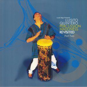QUINTERO, Luisito - Percussion Maddness Revisited: Part Two