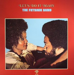 FATBACK BAND, The - Let's Do It Again (B-STOCK)