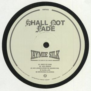 SILK, Jaymie - The Legend Of Jack Johnson
