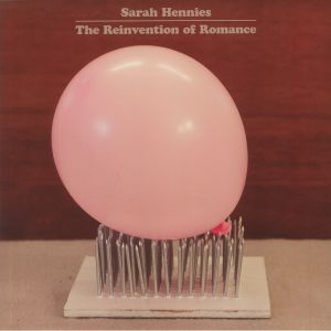 HENNIES, Sarah - The Reinvention Of Romance