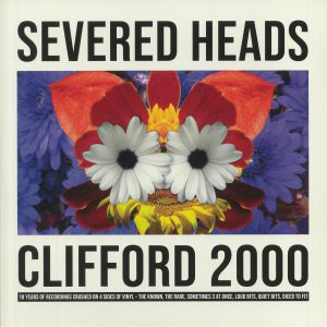 SEVERED HEADS - Clifford 2000