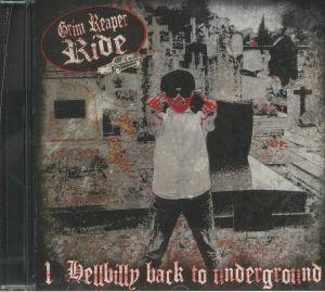 GRIM REAPER RIDE - Hellbilly Back To Underground