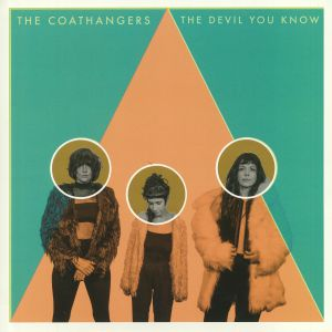 COATHANGERS, The - The Devil You Know