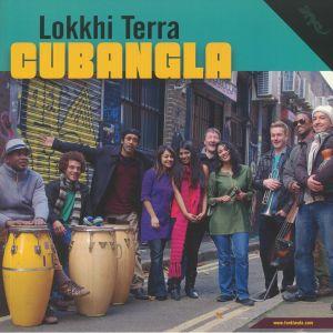 LOKKHI TERRA - Cubangla