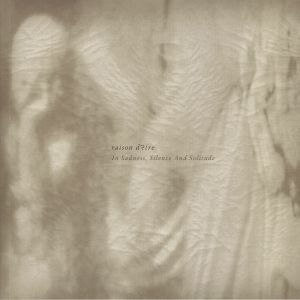 RAISON D'ETRE - In Sadness Silence & Solitude