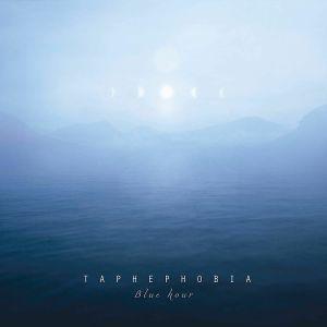 TAPHEPHOBIA - Blue Hour