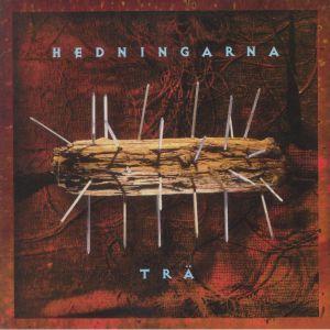 HEDNINGARNA - Tra (reissue)