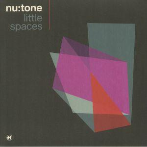 NU TONE - Little Spaces