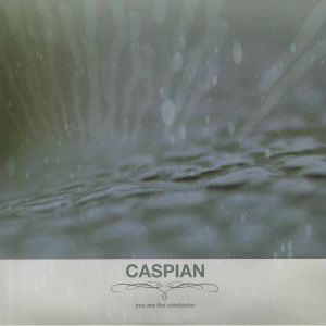CASPIAN - You Are The Conductor (reissue)