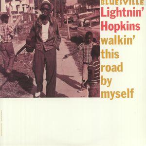 LIGHTNIN' HOPKINS - Walkin' This Road By Myself (reissue)