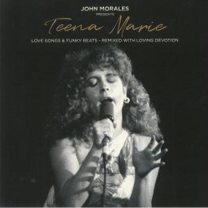 MORALES, John presents TEENA MARIE - Love Songs & Funky Beats: Remixed With Loving Devotion