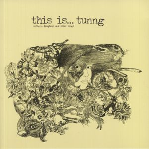 TUNNG - Mother's Daughter & Other Songs (reissue)