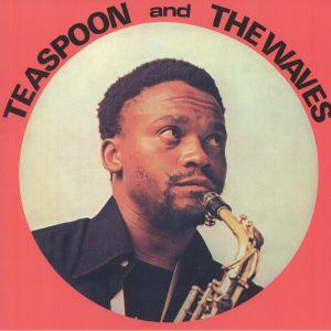 TEASPOON & THE WAVES - Teaspoon & The Waves (reissue)