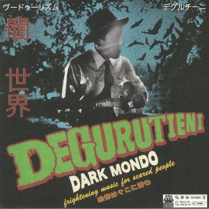 DEGURUTIENI - Dark Mondo