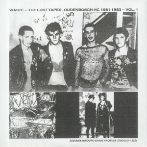 WASTE - The Lost Tapes: Oudenbosch HC 1981-1983 Vol 1