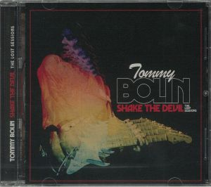 BOLIN, Tommy - Shake The Devil: The Lost Sessions