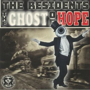 RESIDENTS, The - The Ghost Of Hope