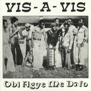 VIS A VIS - Obi Agye Me Dofo (remastered)