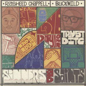 CHAPPELL, Rasheed/BUCKWILD - Sinners & Saints
