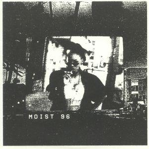 MOIST 96 - Moist 96