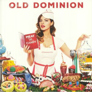 OLD DOMINION - Meat & Candy