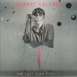 CALVERT, Robert - The Last Star Fighter