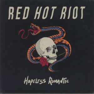 RED HOT RIOT - Hopeless Romantic