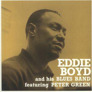 BOYD, Eddie & HIS BLUES BAND feat PETER GREEN - Eddie Boyd & His Blues Band (reissue)