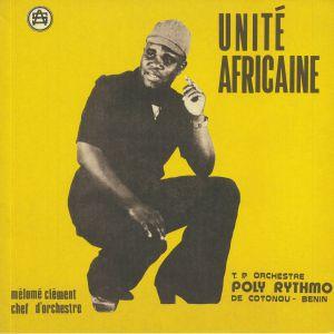 TP ORCHESTRE POLY RYTHMO DE COTONOU - Unite Africaine
