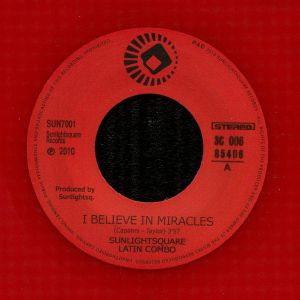 SUNLIGHTSQUARE LATIN COMBO - I Believe In Miracles (reissue)