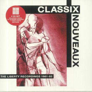 CLASSIX NOUVEAUX - The Liberty Recordings 1981-1983