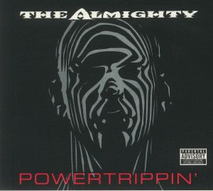 ALMIGHTY, The - Powertrippin' (Deluxe Edition)