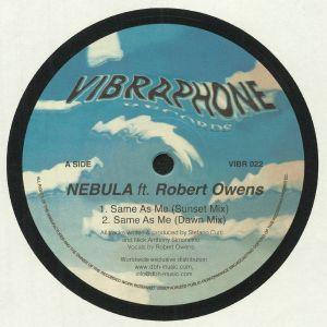 NEBULA feat ROBERT OWENS - Same As Me (remixes)
