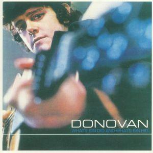 DONOVAN - What's Bin Did & What's Bin Hid