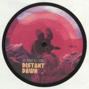 SOL POWER ALL STARS - Distant Dawn EP